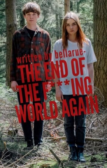 The End of the Fucking World – Season 2